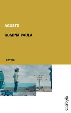 'Agosto' de la escritora argentina Romina Paula