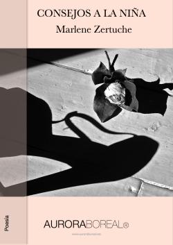 'Consejos a la niña' - Marlene Zertuche