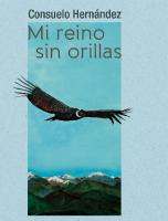 Aproximaciones al poemario 'Mi reino sin orillas' de Consuelo Hernández