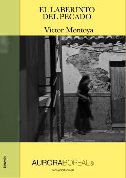 'El laberinto del pecado' - novela de Víctor Montoya