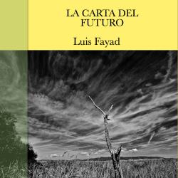 'La carta del futuro' - Luis Fayad