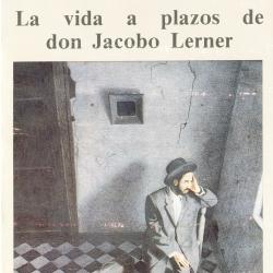 'La vida a plazos de don Jacobo Lerner', de Isaac Goldemberg